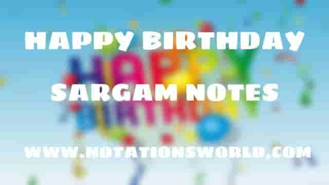 Happy Birthday - Sargam And Flute Notes