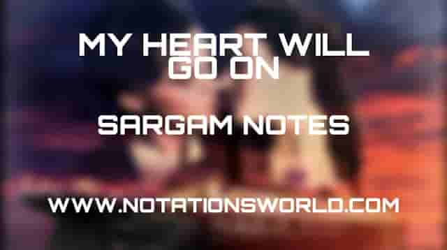 Titanic (My Heart Will Go On) - Sargam And Flute Notes