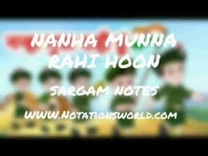 Nanha Munna Rahi Hoon (Son Of India) - Sargam And Flute Notes