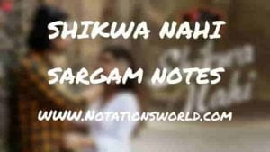 Shikwa Nahi (Jubin Nautiyal) - Sargam And Flute Notes