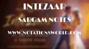 Intezaar (Arijit Singh) - Sargam And Flute Notes