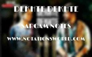 Dekhte Dekhte (Batti Gul Meter Chalu) - Sargam And Flute Notes