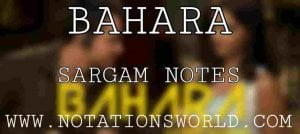 Bahara Sargam And Flute Notes