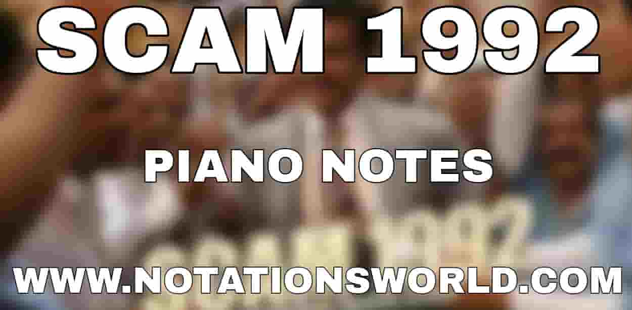 Scam 1992 Theme Piano Notes