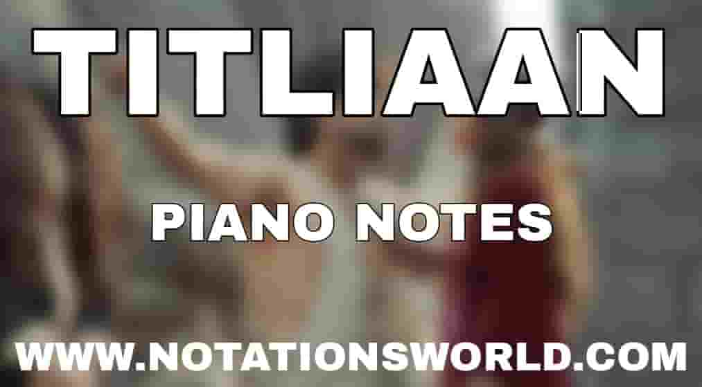 Titliaan Piano Notes