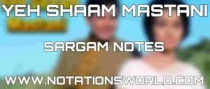 Yeh Shaam Mastani Sargam And Flute Notes