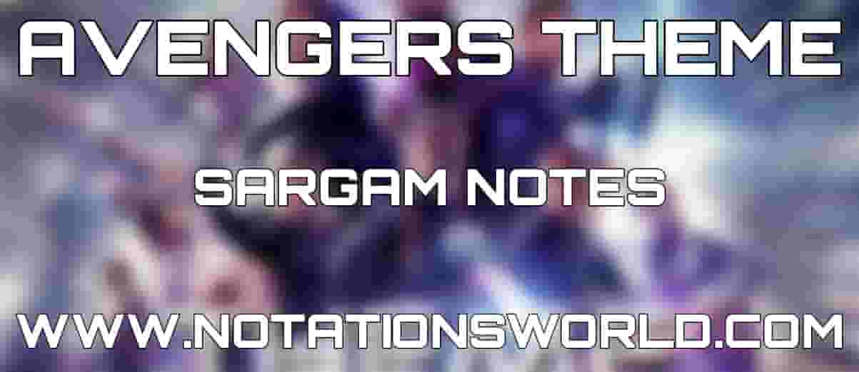 Avengers Theme Sargam And Flute Notes