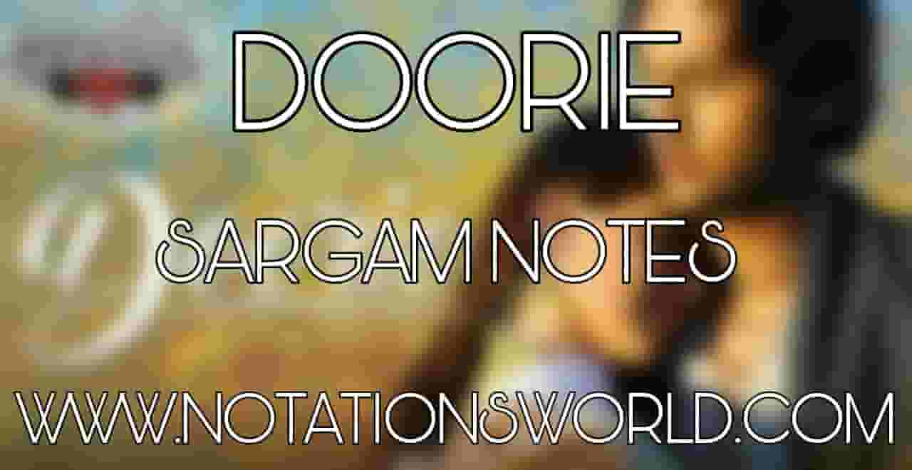 Doorie Sargam And Flute Notes