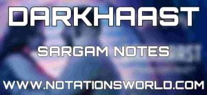 Darkhaast Sargam And Flute Notes